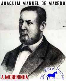 A Morenhinha | Joaquim Manuel de Macedo