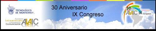 IX CONGRESO LATINOAMERICANO DE INVESTIGACIÓN DE LA COMUNICACIÓN