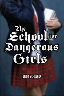 Escuela para chicas peligrosas – Eliot Schrefer