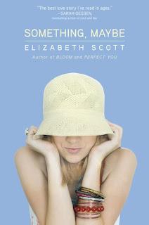 Something, Maybe – Elizabeth Scott