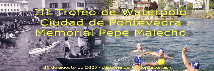 III Trofeo Ciudad Pontevedra Waterpolo Memorial Pepe Malecho