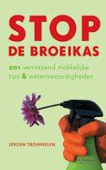 """In druk: """"Stop de broeikas"""""""