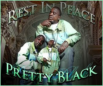 Deceased Rappers: Pretty Black (Shot)