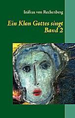 Ein Klon Gottes singt -  Band 2