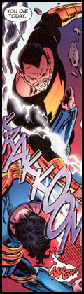 SUPERBOY-PRIME does not share the afflictions of his counterpart, as evidenced during his psyche-out with BLACK ADAM!