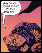 Like a real croc, Killer Croc can't seem to get his stomach off the canvas. Two thrashings from Batman leave him dropping to the bottom -- fast!