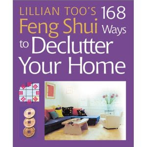 book cover: Lillian Too's 168 Feng Shui Ways to Declutter Your Home