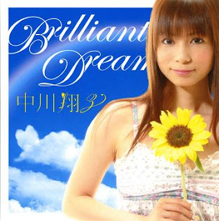 Brilliant Dream NAKAGAWA+SHOKO-Brilliant+Dream