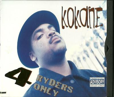 DOPE QUALITY HIP-HOP THANG: Kokane - 4 Ryders Only (1996 ...