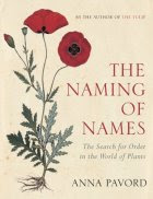 Cover of Anna Pavord's book 'The Naming of Names'