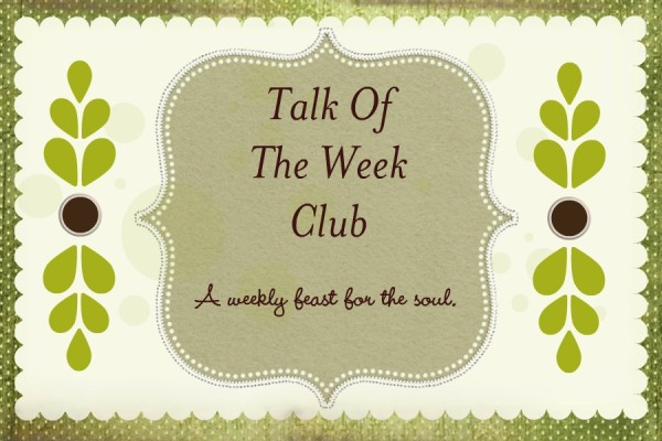 Talk of the Week Club