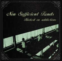 Non Sufficient Funds - Hooked On Addiction (2004)