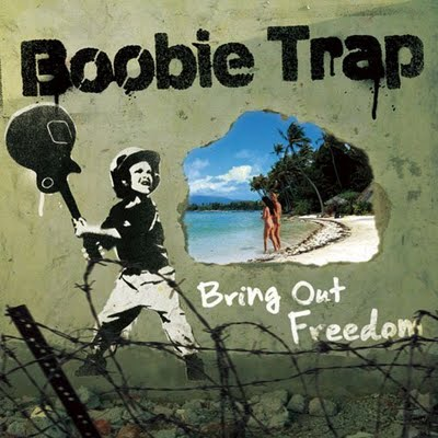 Boobie Trap - Bring Out Freedom (2009)