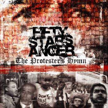 Fifty Stars Anger - The Protester's Hymn (2005)