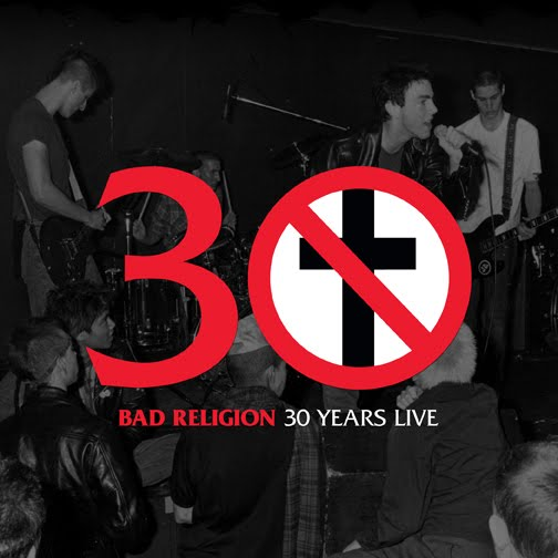 Bad Religion - 30 Years Live (2010)
