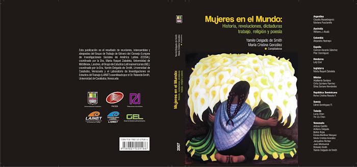 Mujeres en el Mundo:Historia, Revoluciones, Dictaduras, Trabajo, Religión y Poesía (2007)