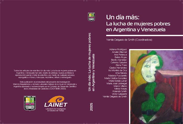 Un día más: La lucha de mujeres pobres en Argentina y Venezuela (2005)
