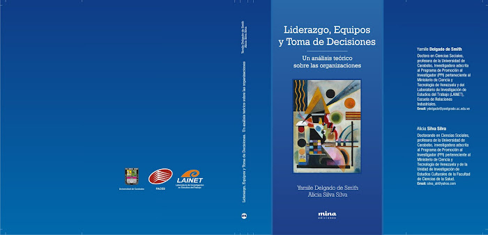 Liderazgo, equipos y toma de decisiones. Un análisis teórico sobre las organizaciones (2007)