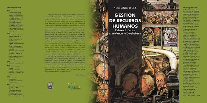 Gestión de Recursos Humanos. Referencia sector manufacturero carabobeño (2007)