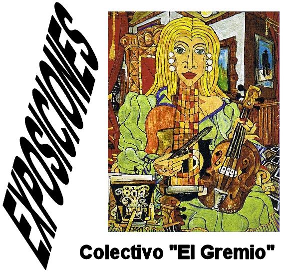 EXPOSICION COLECTIVA con EL GREMIO