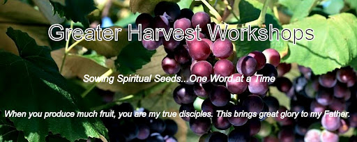 Greater Harvest Workshops