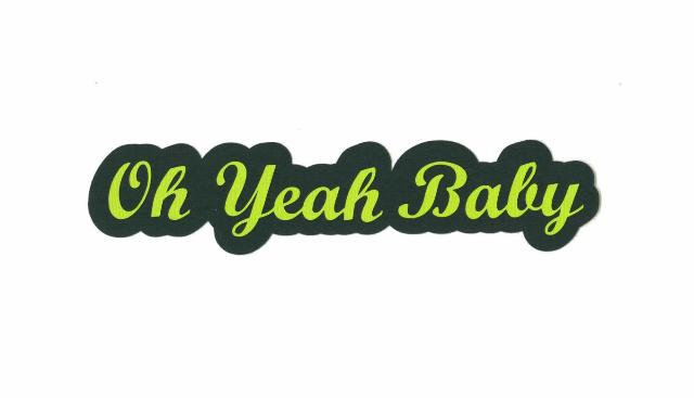 Oh+Yeah+Baby (image)