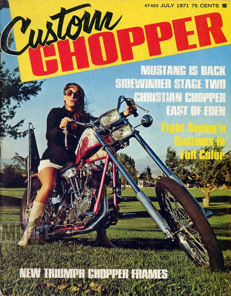 The Best Of Motorcycle: Custom Chopper July '71 East of Eden