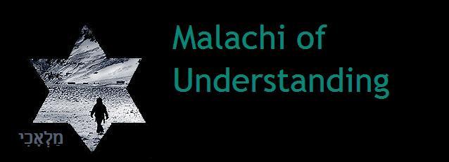 Malachi of Understanding
