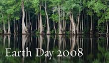 22 ABRIL 2008 - FUE EL DÍA DEL PLANETA, PERO EL DÍA DEL PLANETA ES TODOS LOS DÍAS