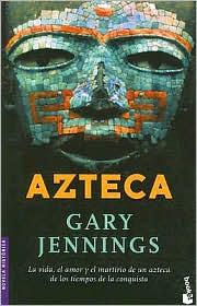 El libro azteca de gary jennings