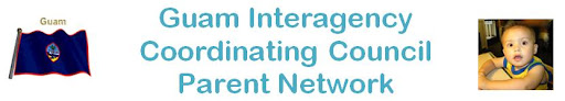 Guam Interagency Coordinating Council Parent Network
