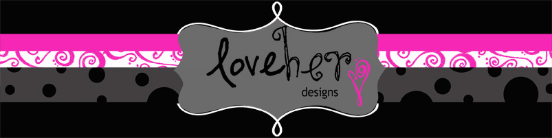 LoveHer | Designs & Photography