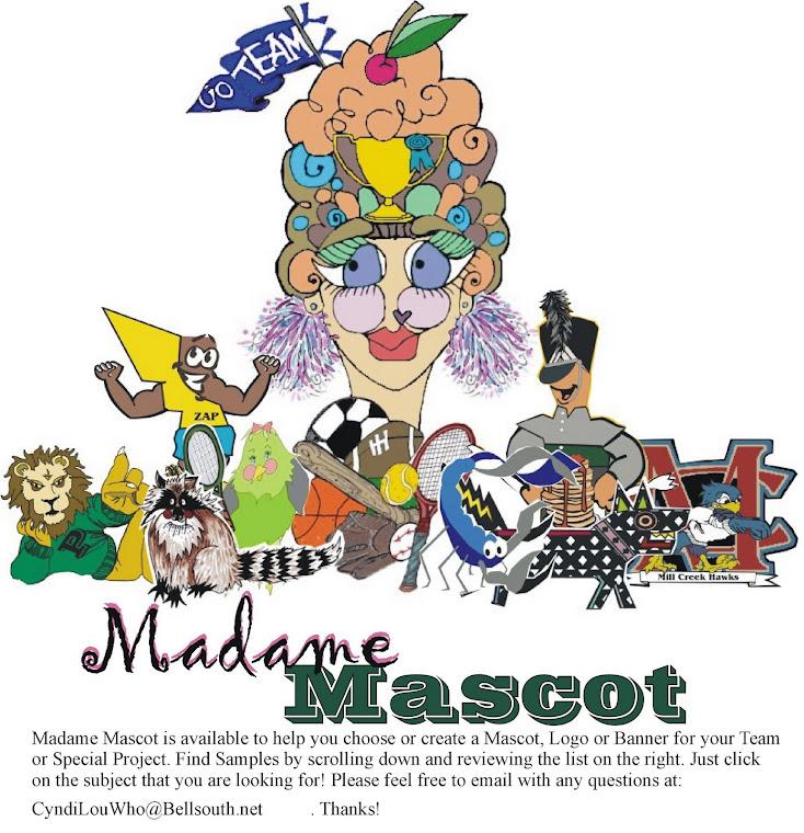 Madame Mascot