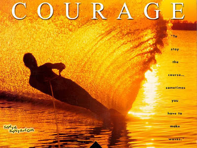Motivational Wallpaper on  Courage : To Stay the course Some time