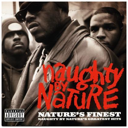 ... Black Music: NAUGHTY BY NATURE (nature's finest) greatest hits