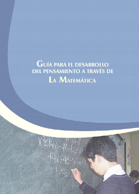 Guía para el Desarrollo del Pensamiento a través de la Matemática