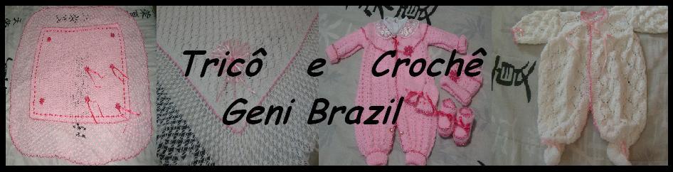 """""""Tricô e Crochê Geni Brazil"""""""
