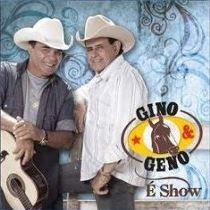 gino Cd  Gino & Geno – É Show