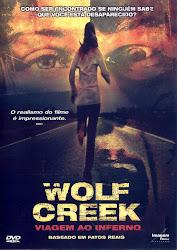 Wolf Creek : Viagem Ao Inferno