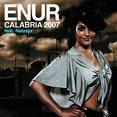 Enur - Calabria 2008 mp3 download lyrics video audio music