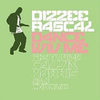 Dance Wiv Me performed by Dizzee Rascal