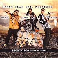 Lookin Boy lyrics performed by Hot Stylz