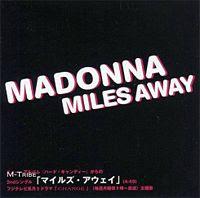 Miles Away lyrics performed by Madonna
