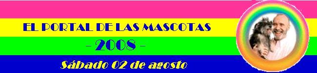 EL PORTAL DE LAS MASCOTAS 02-08-08