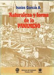 Naturaleza y forma de lo panameño