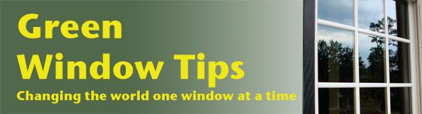 Green Window Tips