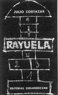 Un Libro Al Día Grandes Decepciones Rayuela De Julio Cortázar