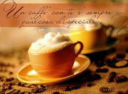 e.....quando un caffè con te....???