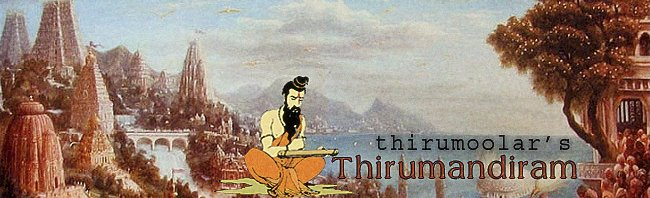 Tirumandiram, Tamil Scriptures, Thirumoolar, Blog by Swahilya