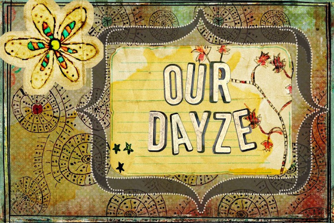 Our Dayze